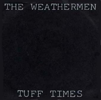 "Tuff Times 7"" out on SPV (1988)"